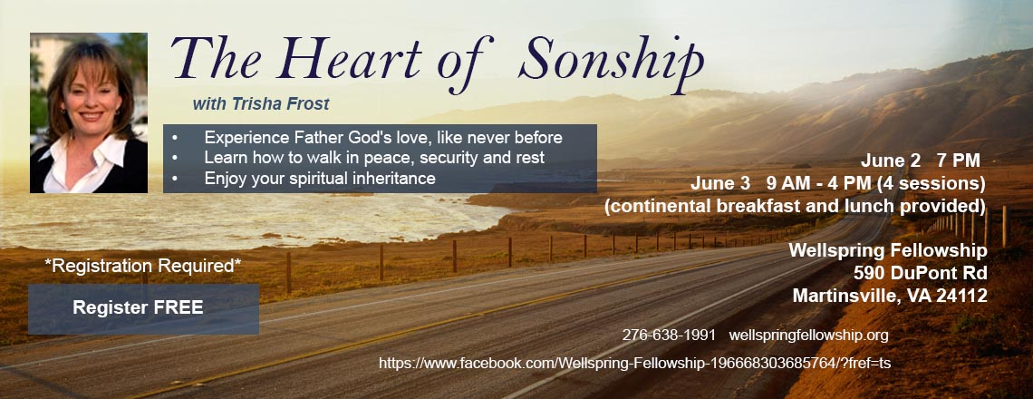 Trisha Frost: June 2 & 3   The Heart of Sonship